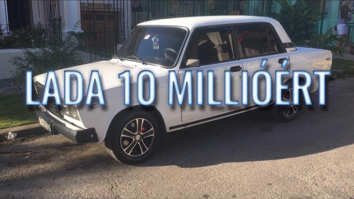 10 milliós lada kubában!